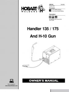 Hobart H 600 Wiring Diagram - Handler 135 175 and H 10 Gun Owner S Manual Welding 16g